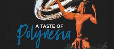 A Taste of Polynesia Port Macquarie Show